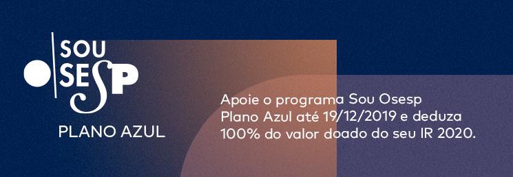 2019 | Sou Osesp Plano Azul